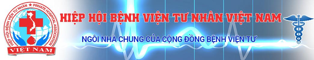 Hiệp hội bệnh viện tư nhân Việt Nam